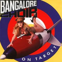 BANGALORE CHOIR – ON TARGET (GIANT 1992)