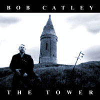 BOB CATLEY – THE TOWER (FRONTIERS 1998)