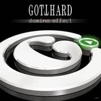 GOTTHARD – DOMINO EFFECT (NUCLEAR BLAST 2007)