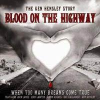 KEN HENSLEY – BLOOD ON THE HIGHWAY (MEMBRAN MUSIC 2007)