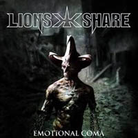 LION'S SHARE – EMOTIONAL COMA (AFM 2007)