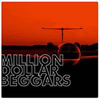 MILLION DOLLAR BEGGARS – MILLION DOLLAR BEGGARS (SHADOW WORLD RECORDS 2008)