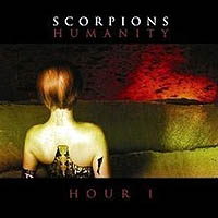 SCORPIONS – HUMANITY – HOUR 1 (BMG 2007)