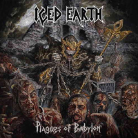 ICED EARTH – PLAGUES OF BABYLON (CENTURY MEDIA 2014)
