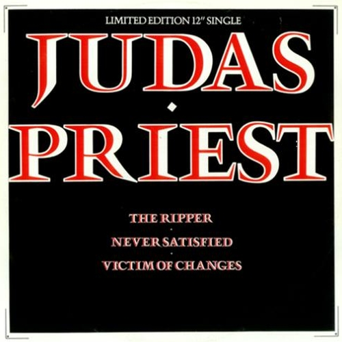 The Ripper, Never Satisfied / Victim Of Changes, 12inch 1980