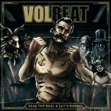 "Volbeat-""Seal the Deal and Lets Boogie"""