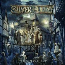 Silver Bullet – Mooncult